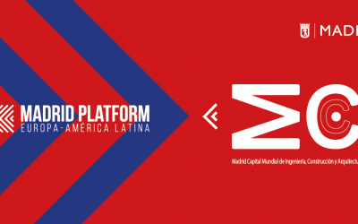The Madrid World Capital Association of Construction, Engineering and Architecture (MWCC) joins the business ecosystem of Madrid Platform, the first international business HUB between Europe and Latin America